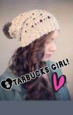 Starbucks girl! (one direction story) by britneylynn_