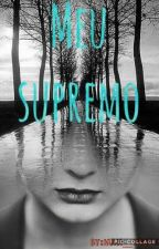 Meu supremo by Mah_wolf