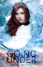 Going Under (Book 1 in the Mermaids of Damariscotta Trilogy) by MyCraft