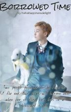 Borrowed Time [EXO- Xiumin] by hahahappinessdelight