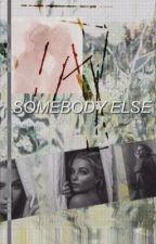 SOMEBODY ELSE | Paul Wesley | Completed by carlsgrime