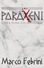 Paráxeni - A Ruína dos Persas. (Por Marco Febrini.) by marcofebrini1