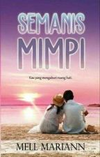Semanis Mimpi by M_mariann
