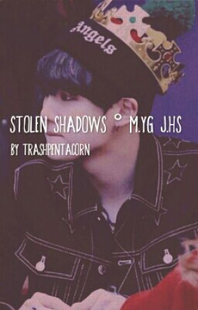 Stolen Shadows ° m.yg + j.hs by trashpentacorn