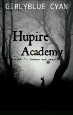 Hupire Academy(School For Humans And Vampires) by Girlyblue_cyan