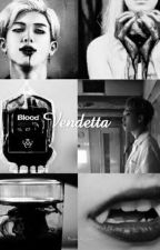 Vendetta (Namjoon Long Story) by bts_for_ilusao