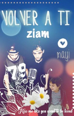 Volver A Ti. Ziam by mayiblair