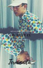Porque El? (Cornelio Vega Y Tu) by DanielaGarcia56