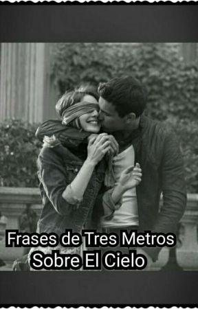 Frases De Tres Metros Sobre El Cielo 3msc Frase