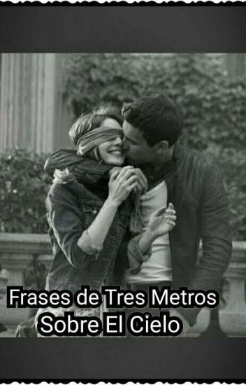 Frases De Tres Metros Sobre El Cielo 3msc Lary