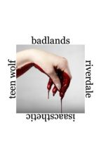 badlands by isaacsthetic
