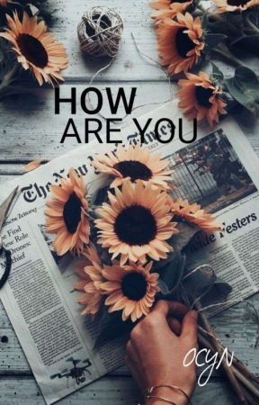 How Are You? by Via_Skyblue
