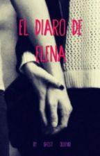 El diario de Elena by ElahineGutierez