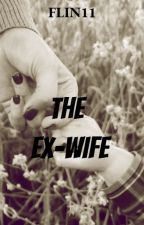 The Ex- Wife by flin11