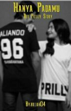 Hanya Padamu (Aliando Prilly Story)  by billah04