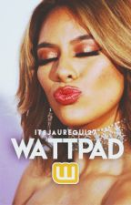 Wattpad[D.J.H/You] by ItsJauregui27