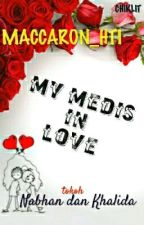 My medis in love  by maccaron_hti