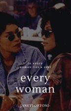 In Every Woman by dammnbebe-