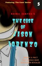 The Case of Jason Lorenzo by ReiReiZ