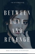 NNAN : Between LOVE and REVENGE by Tristan_S3vo