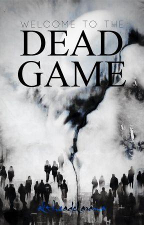 Dead Game by altheadelarama