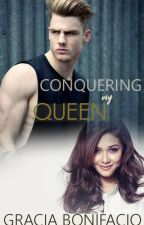 (Second Gen)Conquering My Queen (Soon) by GraciaBonifacio