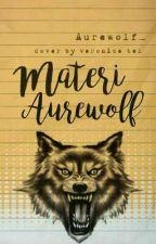 Materi Aurewolf by AUREWOLF_