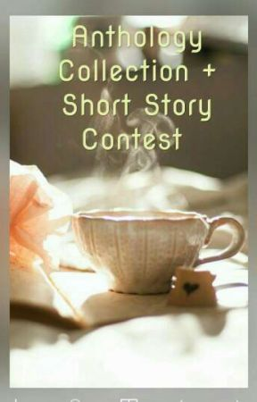 Anthology Collection & Short Story Contest  by Aitijhyawearstiara