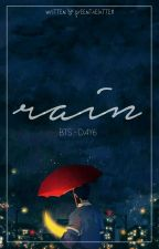 RAIN by Greentaelatte11