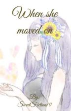 When she moved on (Naruhina Fanfiction)  by SweetFiction10