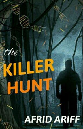 The Killer Hunt by afrid2002
