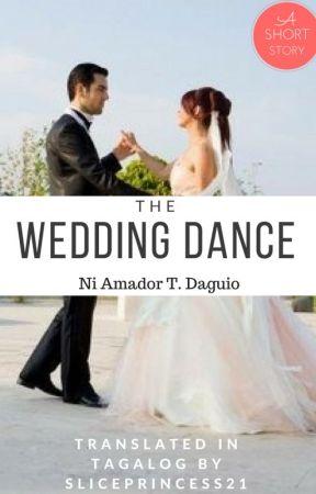 The Wedding Dance Tagalog Version Wattpad