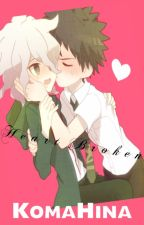 Heart Broken || KomaHina by BaiiForever