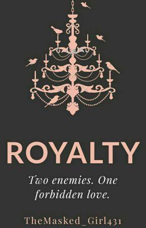 Royalty by brain_girl77