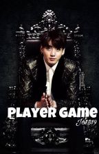 Player Game [K.th ,J.jk] by Jo1819