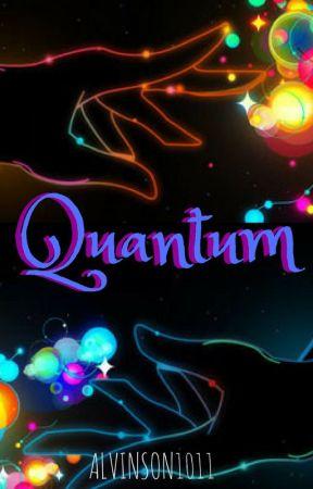Quantum by Alvinson1011