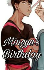 MINGYU's BIRTHDAY PJ FANFIC  by uyggnim