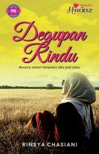 DEGUPAN RINDU by Rinsya Chasiani by MunaMahira