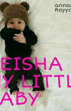 Neisha My Little Baby by michii26xx