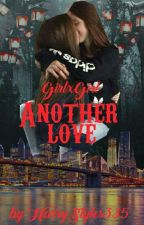 Another love (GirlxGirl) by AlinDrx666