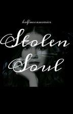 Stolen Soul by halfmoonwarrior
