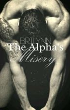 The Alpha's Misery by BriLynnbooks