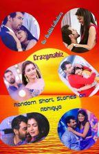 Crazy's - Abhigya Random short stories ( One Shot Series) by crazymahiz