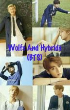 Wolfs And Hybrids (BTS) by spectra_jeon72