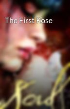 The First Rose by ClaireFarrell
