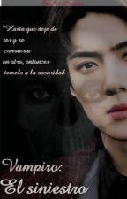 Vampiro: El Siniestro [sebaek] by AlinaIzaya