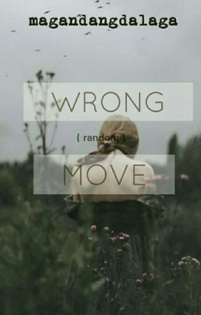 Wrong Move by iam_lengs