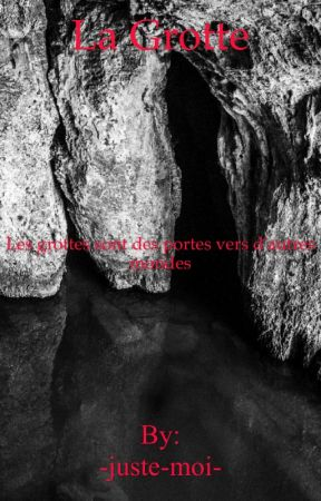 La grotte by -Juste-Kara-