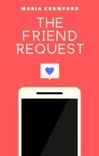 "The Friend Request: 13 Reasons Why (""What If"" Contest Entry) by ReeReverie"