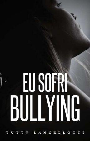 Eu sofri bullying by HeyTutty